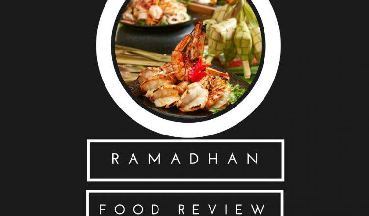 Food review KRPM Ramadhan Buffet