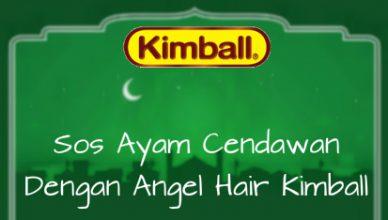 Resepi Ramadan - Sos Ayam Cendawan Dengan Angel Hair Kimball