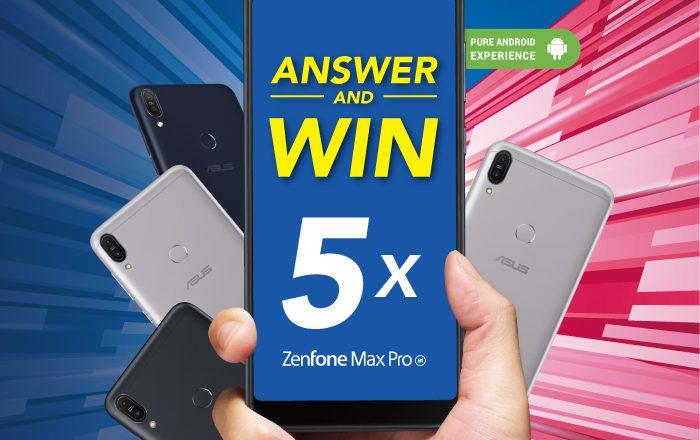 ASUS Visual - ZenFone Max Pro 'Answer & Win' Contest