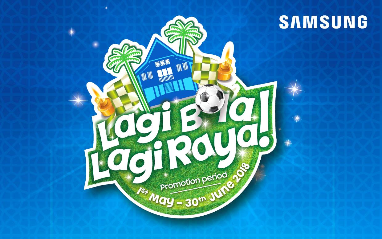 Samsung TV - Lagi Bola, Lagi Raya!
