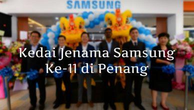 Pembukaan Kedai Jenama Samsung ke-11a