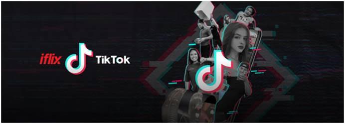 iflix dan TikTok