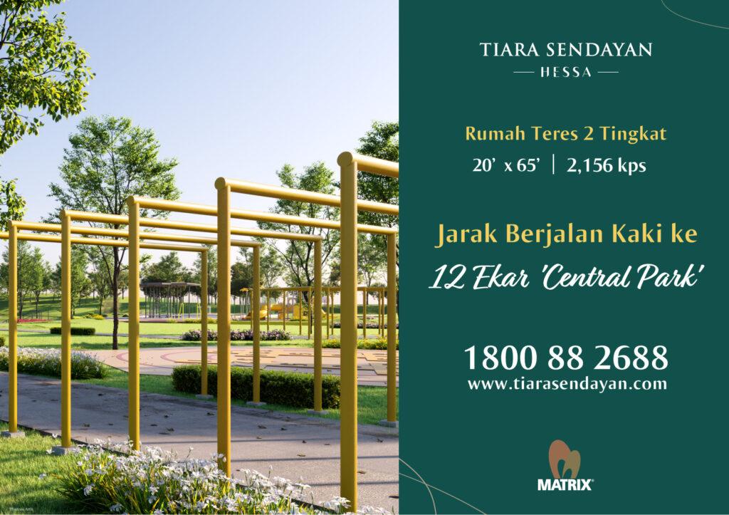HESSA Presint 7, Tiara Sendayan - 12 Ekar Central Park